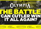 The Battle For Olympia: Can Cutler Win It All Again?