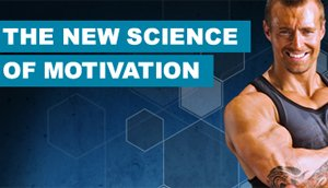 The New Science Of Motivation: Your Easy Guide To Staying Motivated FOR LIFE!