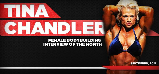 Tina Chandler: Female Bodybuilding Interview Of The Month, September 2011