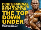 Professional Bodybuilding's Best Aim For The Top Down Under