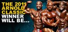 The Winner Of The 2011 Arnold Classic Will Be ...
