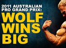 2011 Australian Pro Grand Prix: Wolf Wins Big