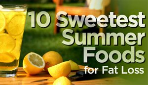 Sweet Summer Foods