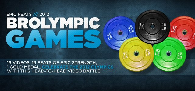 2012 Bodybuilding.com Brolympics: Epic Feats Of Awesome Strength