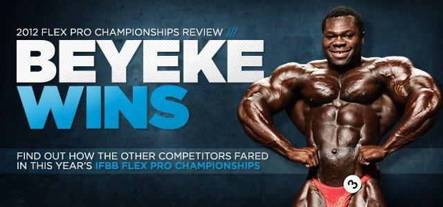 2012 Flex Pro Championships Review: Beyeke Wins