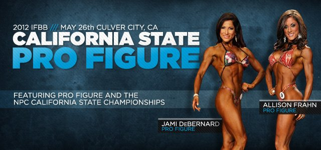 2012 IFBB Cal State Pro Figure