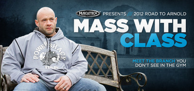 2012 Road To The Arnold Classic: Branch Warren – Mass With Class