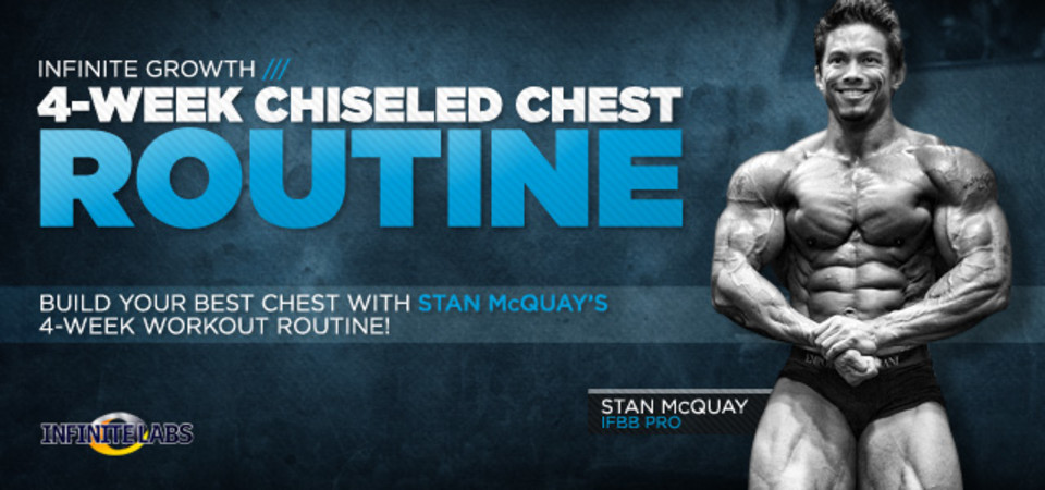 Stan McQuays 4 Week Chiseled Chest Workout Routine