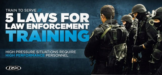 5 Laws For Law Enforcement Training: Look The Part!