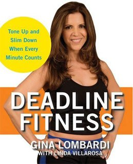 Deadline Fitness Is A New Book By Gina Lombardi.