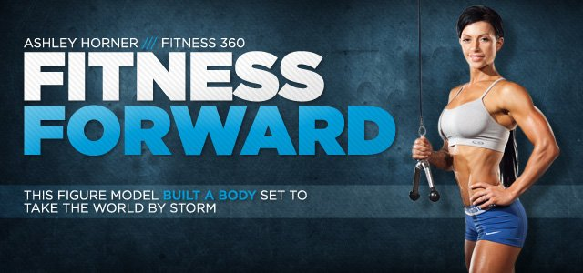 Fitness 360: Ashley Horner, Fitness Forward