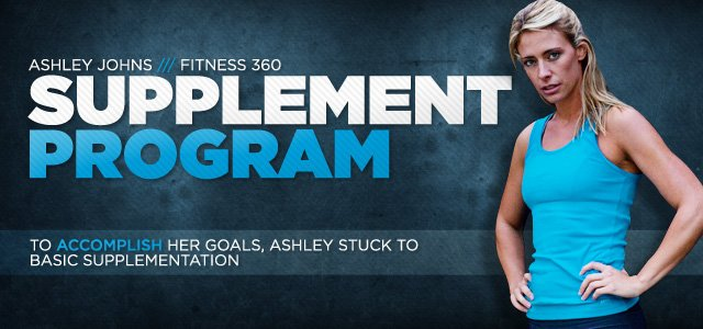Fitness 360: Ashley Johns' Supplement Stack