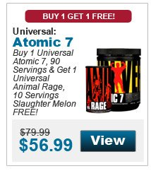 Universal Atomic 7 buy 1 Universal Atomic 7, 90 Servings & get 1 Universal Animal Rage, 10 Servings Slaughter Melon FREE!