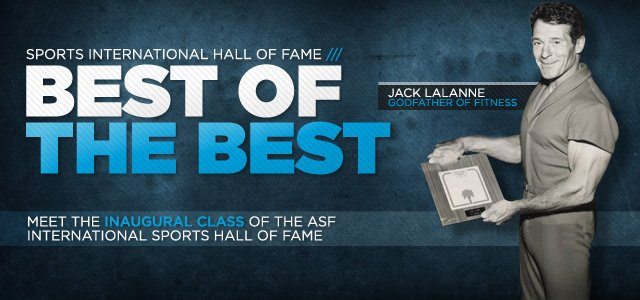 Best Of The Best: Inaugural Class Of The International Sports Hall Of Fame
