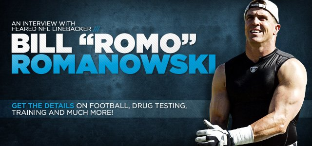 An Interview With Feared NFL Linebacker Bill 'Romo' Romanowski!