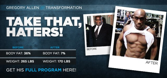 Body Transformation: Greg Was Ready To Prove His Critics Wrong