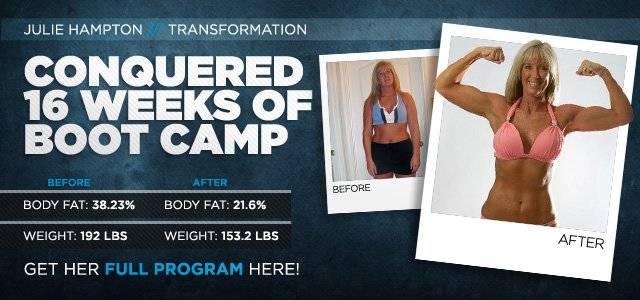 Body Transformation: Julie Conquered 16 Weeks Of Boot Camp
