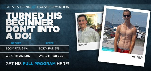 Body Transformation: Steven Turned His Beginner Don't Into A Do