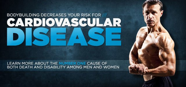 Bodybuilding Decreases Your Risk For Cardiovascular Disease!