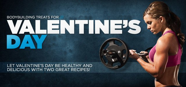 Bodybuilding Treats for Valentine's Day