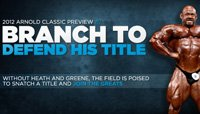 2012 Arnold Classic Preview: Branch To Defend His Title