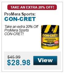Take an extra 20% Off ProMera Sports CON-CRET!