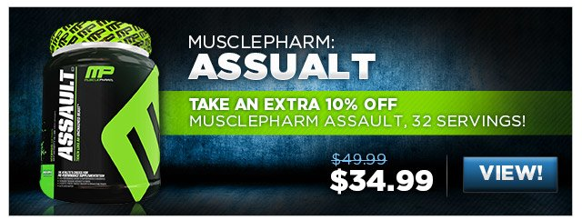 Take an extra 10% Off MusclePharm Assault, 32 Servings!