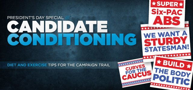 Candidate Conditioning: Diet And Exercise Tips For The Campaign Trail