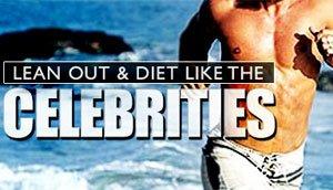 Diet Like The Celebrities!