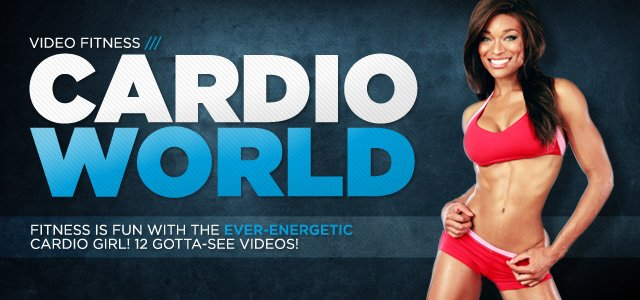 Cardio World: Fast Fitness Tips In 12 Fun Videos!