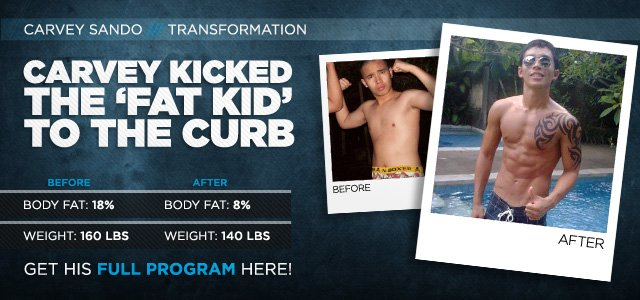 Body Transformation: Carvey Kicked The 'Fat Kid' To The Curb