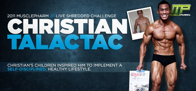 Body Transformation: Nurse Christian Talactac Wins The 2011 MusclePharm Live Shredded Transformation Challenge!