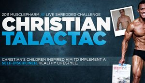 Nurse Christian Talactac Wins The 2011 MusclePharm Live Shredded Transformation Challenge!
