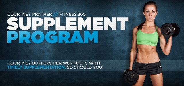 Courtney Prather Fitness 360: Supplements