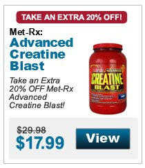 Take an extra 20% Off MET-Rx Creatine Blast!