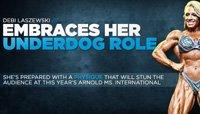 2012 Ms. International Competitor Debi Laszewski Embraces Her Underdog Role