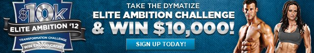 Take The Dymatize Elite Ambition Challenge & Win $10,000! Sign Up Today!