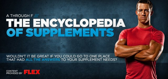 Encyclopedia Of Supplements: A-F