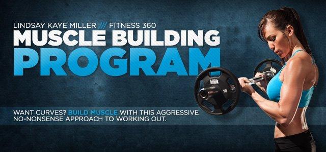 Lindsay Kaye Miller Muscle Building Program