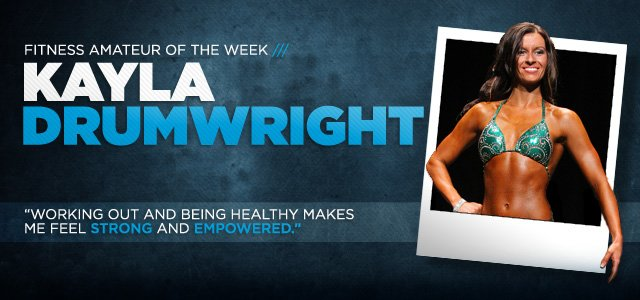 Fitness Amateur Of The Week Kayla Drumwright