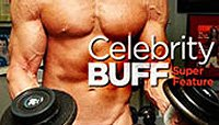 Celebrity Buff Super Feature!