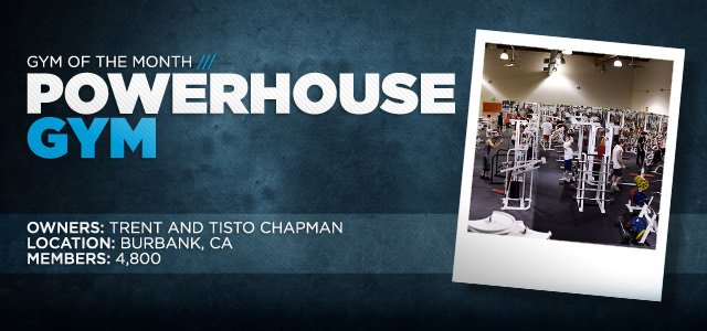 Gym Of The Month: Powerhouse Gym - Burbank!