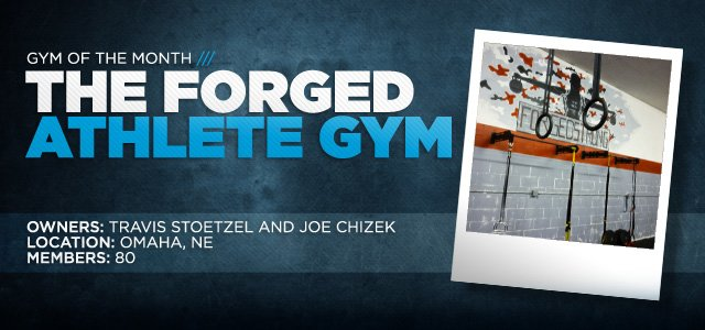 Gym Of The Month: Forged Athlete Gym!