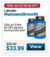 Take an extra $5 Off Labrada HumanoGrowth!