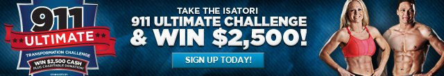 911 Ultimate Transformation Challenge SPONSORED BY ISATORI
