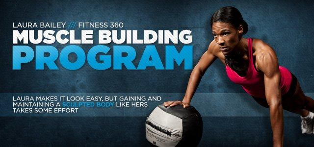 Laura Bailey's Muscle Building Program