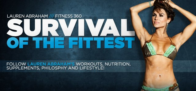 Lauren Abraham Fitness 360: Survival Of The Fittest