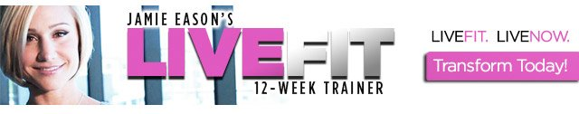 Jamie Eason's LiveFit 12-Week Trainer - Transform Today!
