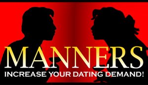 Manners - Increase Your Dating Demand