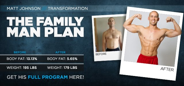 Body Transformation: The Family Man Plan